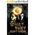 What They Didn't Know: A YA Paranormal Novel