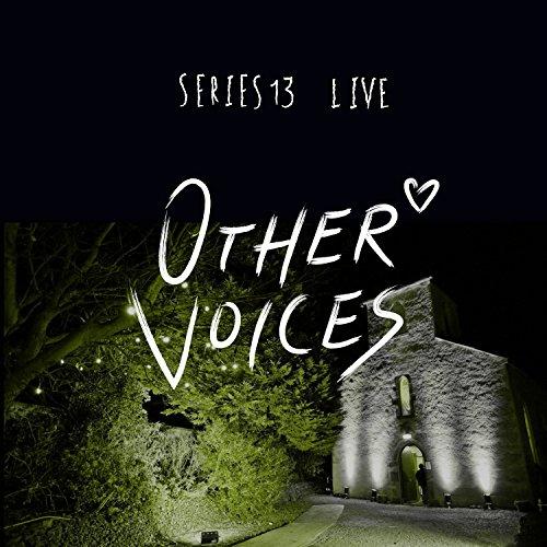 Other Voices: Series 13 [Expli...