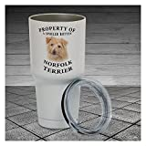 30 Ounce Tumbler Norfolk Terrier Property Of Tumbler Cup Pet Lover Gift, Dog Lover Gift, Gift For Her, Gift For Him, Work Cup