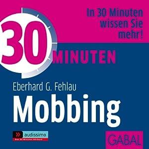30 Minuten Mobbing Hörbuch