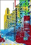 Handbuch Zum Stadtrand : Gestaltungsstrategien Für Den Suburbanen Raum, Lampugnani, Vittorio Magnago, 3764383690