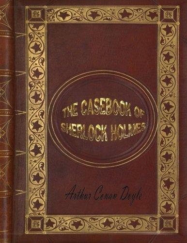 Download The Casebook of Sherlock Holmes: Sherlock Holmes #8 pdf epub