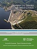 img - for Manual de Dise o de Obras Civiles Cap. B.2.1 Clasificaci n y Caracterizaci n de los Dep sitos de Suelos: Secci n B: Geotecnia Tema 2: Mec nica de Suelos (Spanish Edition) book / textbook / text book