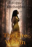 The Fire Within: Book 1 of The Fire of the Soul Series