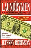 The Laundrymen - Inside Money Laundering, The World's Third Largest Business
