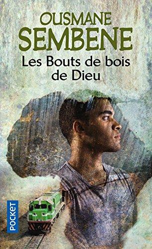 Download Les Bouts De Bois De Dieu (French Edition) pdf