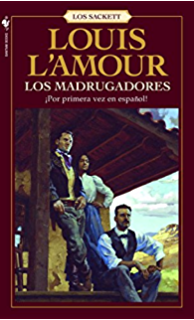Los Madrugadores (Sacketts) (Spanish Edition)