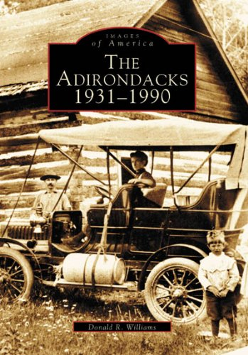 The Adirondacks 1931-1990  (NY)  (Images of - Fulton Ny Stores
