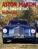 Aston Martin DB2, DB2/4 and DB3 in Detail, Nick Walker, 0954106334