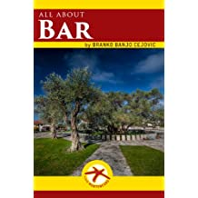 all about BAR (Visit Montenegro Book 4)