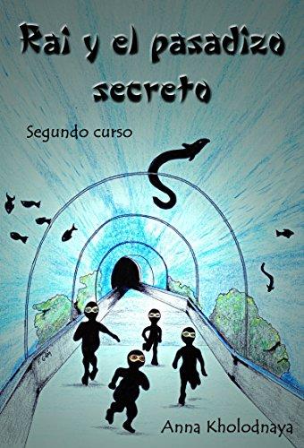 Amazon.com: Rai y el pasadizo secreto: Segundo curso (Cómo ...