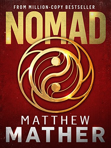 Nomad: A Thriller (The New Earth Series Book 1) by [Mather, Matthew]