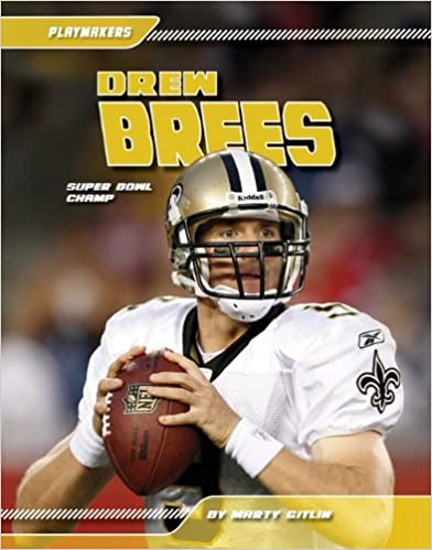 Drew Brees: Super Bowl Champ (Playmakers (Sportszone))