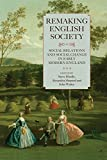 Remaking English Society : Social Relations and Social Change in Early Modern England, Hindle, Steve and Shepard, Alexandra, 1783270179