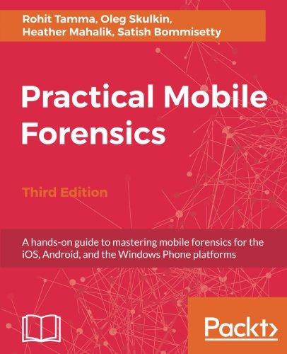 Practical Mobile Forensics...