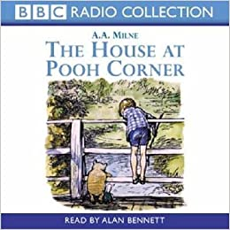 [The House at Pooh Corner] (By: A. A. Milne) [published: July, 2002]
