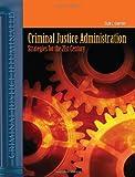 Criminal Justice Administration 9780763741112
