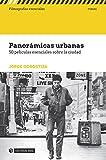 img - for Panor micas urbanas. 50 pel culas esenciales sobre la ciudad (Filmograf as Esenciales) (Spanish Edition) book / textbook / text book