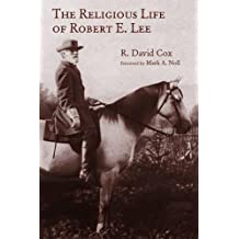 The Religious Life of Robert E. Lee