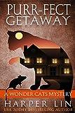 Purr-fect Getaway (A Wonder Cats Mystery Book 5)