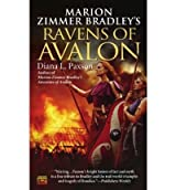 [Marion Zimmer Bradley's Ravens of Avalon] [by: Diana L Paxson]