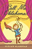 img - for Call Me Oklahoma! book / textbook / text book