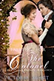 A Regency Romance: Falling for the Colonel: Clean and Wholesome, Sweet, Historical Regency Romance by  Victoria Hart in stock, buy online here