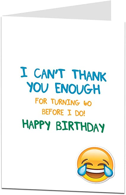 Funny 60th Birthday Card For Men Women 60 Today Joke Humour Amazon Co Uk Office Products
