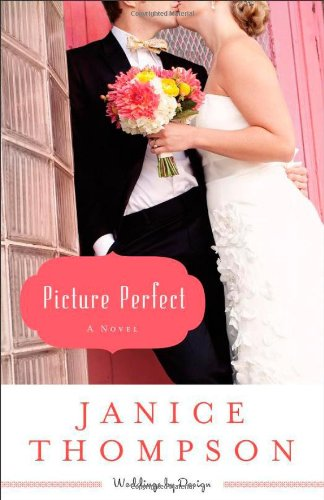 picture perfect book 1 of the weddings by design book series