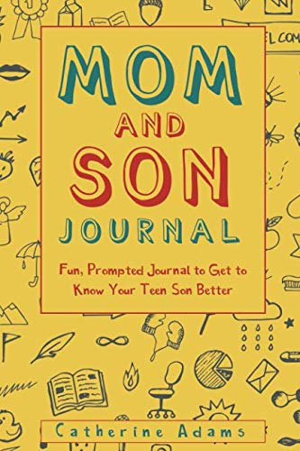 Mom and Son Journal: Fun, Prompted Journal to Get to Know Your Teen Son Better (fill in the blank journal) ()