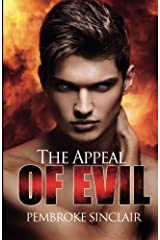 The Appeal of Evil (The Road To Salvation) (Volume 1) Paperback