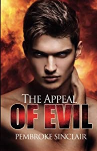 The Appeal of Evil (The Road To Salvation) (Volume 1)