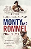 Monty and Rommel: Parallel Lives.