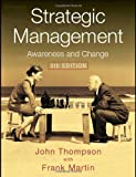 Strategic Management: Awareness, Analysis and Change