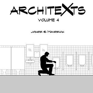 Architexts: Volume 4 by Joker and Maverick (2014-12-15)