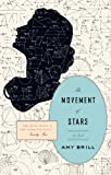 The Movement of Stars, Amy Brill, 1594632375