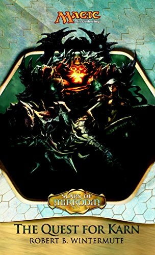Scars of Mirrodin: The Quest for Karn (Magic: The Gathering)