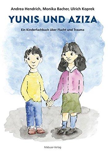yunis-und-aziza-ein-kinderfachbuch-ber-flucht-und-trauma