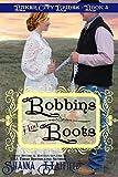 #2: Bobbins and Boots (Baker City Brides Book 4)