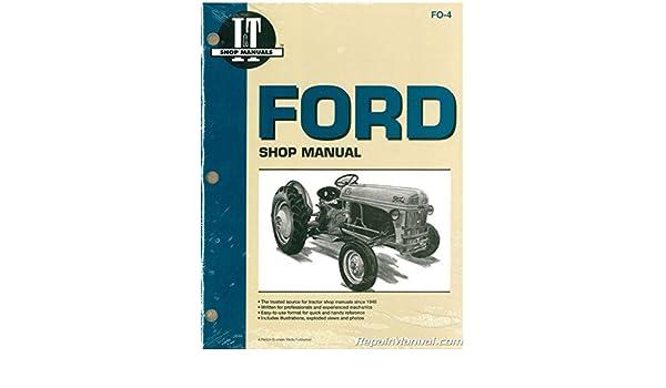FO-4 Ford New Holland 2N 8N 9N Tractor Workshop Manual