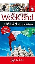 Un Grand Week-End à Milan