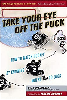 Book's Cover of TAKE YOUR EYE OFF THE PUCK (Inglés) Tapa blanda – Ilustrado, 1 noviembre 2015