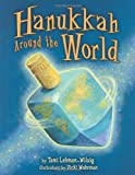 Hanukkah Around the World, Tami Lehman-Wilzig, 0822587610