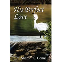 His Perfect Love