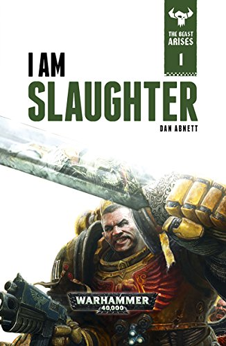 I Am Slaughter (The Beast Arises Book 1)