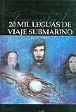 img - for 20 mil leguas de viaje submarino/ 20000 Leagues Under the Sea (Clasicos Para La Juventud / Youth Classics) (Spanish Edition) book / textbook / text book