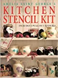 Kitchen Stencil Kit, Amelia St. George, 157076039X
