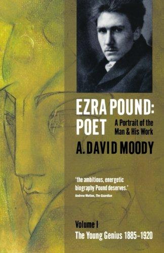 Download Ezra Pound: Poet: Volume I: The Young Genius 1885-1920 ebook