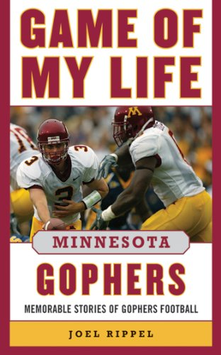 Game of My Life Minnesota Gophers: Memorable Stories of Gopher Football - Northwestern Iowa Football