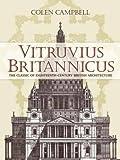 Vitruvius Britannicus: The Classic of Eighteenth-Century British Architecture (Dover Architecture)